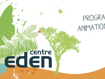 Centre Eden - Des escapades nature pour cet été- Découvrez tout le programme