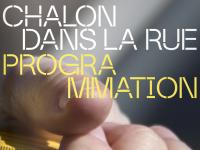 Vous l'attendiez, la voici, la programmation de l'édition 2021 du festival Chalon dans la rue !