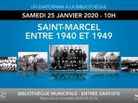 Premier diaporama en 2020 à la Bibliothèque : « Saint-Marcel entre 1940 et 1949 »
