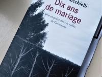 On a lu « Dix ans de mariage – une enquête dans la vallée de la Chevreuse »