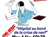 """""""Hôpital au bord de la crise de nerf"""" - Ciné débat ce mardi soir"""