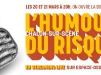 L'Humour du risque / un nouvel événement les 20 et 21 mars !