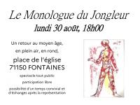 Le jongleur du théâtre en rond fait une halte à Fontaines le 30 Août à 18h00 place de l'église Saint Just.