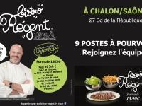 BISTRO REGENT Chalon/Saône recrute pour son ouverture prévue le 9 juin