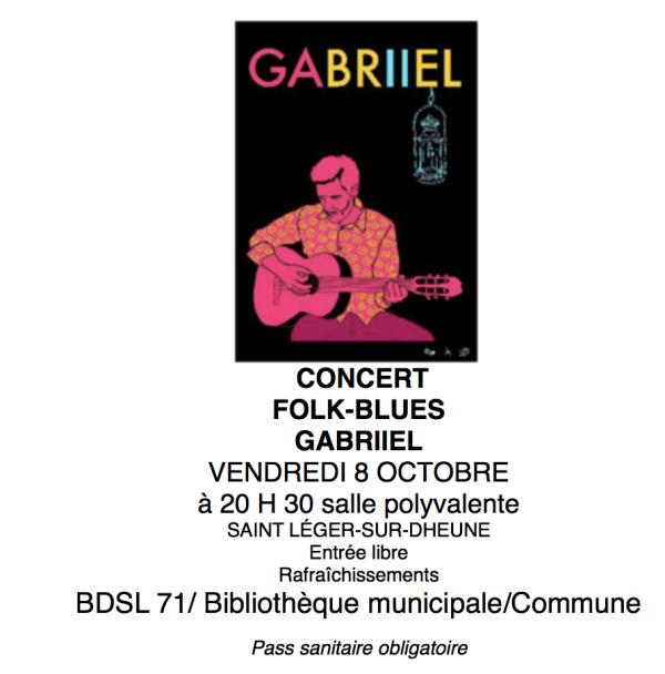 A Saint Léger sur Dheune ce vendredi soir, Gabriel en concert