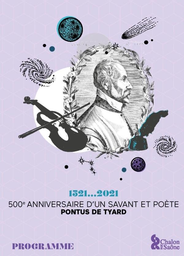 1521... 2021 - 500e Anniversaire d'un savant et poète Pontus de Tyard