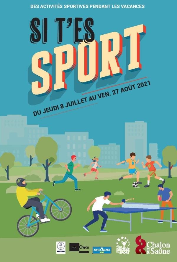 Si t'es sport ! ... L'opération débute à Chalon à compter de jeudi