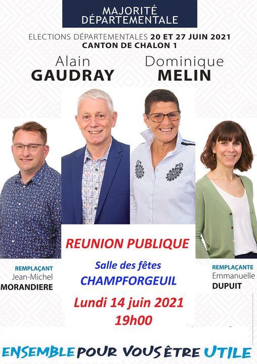 DEPARTEMENTALES - CHALON 1 - Réunion publique annoncée pour le binôme Gaudray/Melin