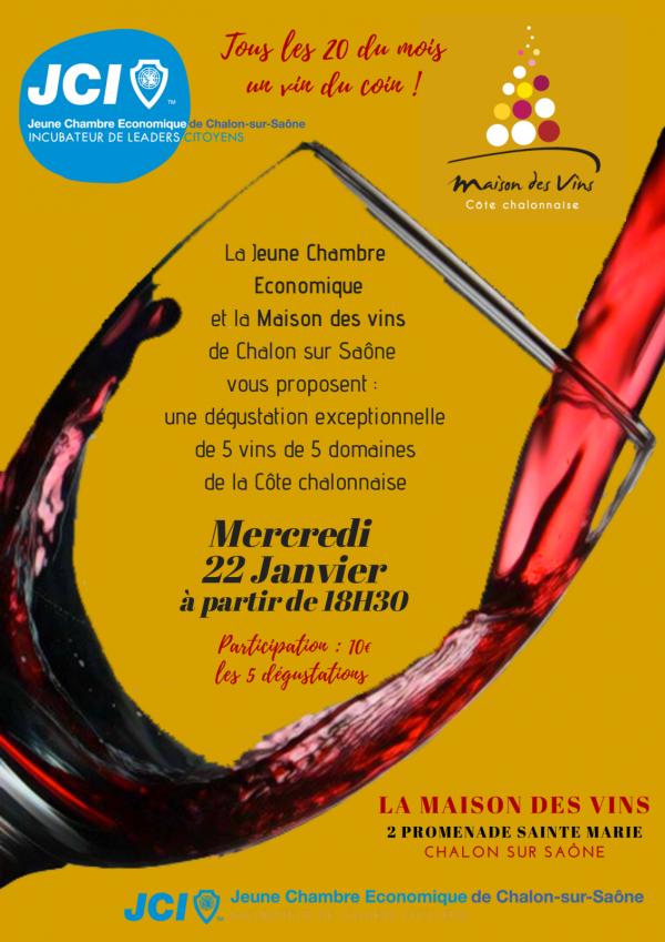 La JCE de Chalon vous attend mercredi à la Maison des Vins pour «Tous les 20 du mois, un vin du coin!».