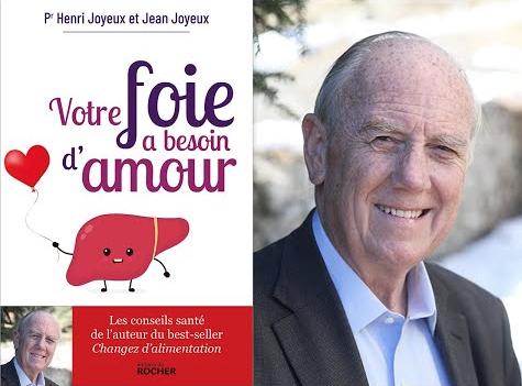 """""""Votre foie a besoin d'amour"""", Pr Henri Joyeux et Jean Joyeux"""