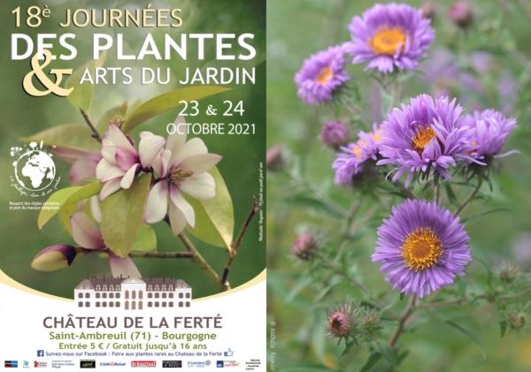 Les 18è Journées des Plantes & Arts du Jardin au Château de la Ferté, l'un des plus beaux évènements botaniques de Bourgogne, auront lieu les 23 et 24 Octobre 2021.